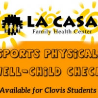 La Casa offering Sports Physicals to Clovis Students!
